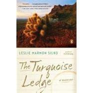 The Turquoise Ledge A Memoir