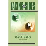Taking Sides: Clashing Views in World Politics