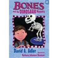 Bones and the Dinosaur Mystery #4