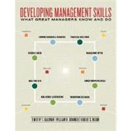 Developing Management Skills:  What Great Managers Know and Do