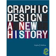 Graphic Design : A New History