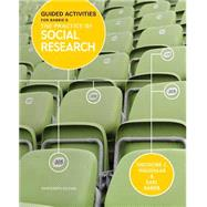 Guided Activities for Babbie's The Practice of Social Research, 13th