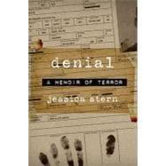 Denial : A Memoir of Terror