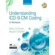 Understanding ICD-9-CM Coding : A Worktext