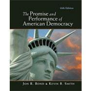 The Promise and Performance of American Democracy, 10th Edition
