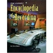The Expert Encyclopedia of Recording