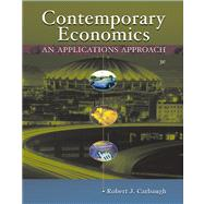 Contemporary Economics With Infotrac: An Applications Approach