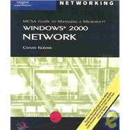 MCSA Guide to Managing a Microsoft Window 2000 Network : 70-218