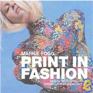 Print in Fashion Design, Development and Technique in Fashion Textiles