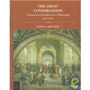 Great Conversation : A Historical Introduction to Philosophy