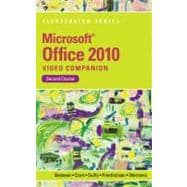 Video Companion DVD for Beskeen/Cram/Duffy/Friedrichsen/Wermers� Microsoft Office 2010 Illustrated Second Course