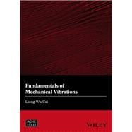 Fundamentals of Mechanical Vibrations 9781119050124R