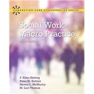 Social Work Macro Practice with Enhanced Pearson eText -- Access Card Package