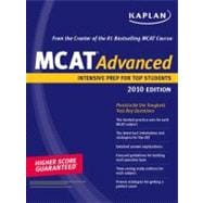 Kaplan MCAT 45 : Advanced Prep for Advanced Students