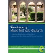 Foundations of Mixed Methods Research : Integrating Quantitative and Qualitative Approaches in the Social and Behavioral Sciences