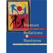 Human Relations in Business Developing Interpersonal and Leadership Skills (Non-InfoTrac Version)