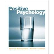Positive Psychology- (Value Pack w/MySearchLab)