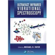Ultrafast Infrared Vibrational Spectroscopy 9781466510135R