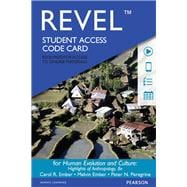 REVEL for Human Evolution and Culture Highlights of Anthropology -- Access Card