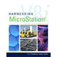 Harnessing MicroStation V8I, 1st Edition