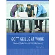 Soft Skills at Work Technology for Career Success