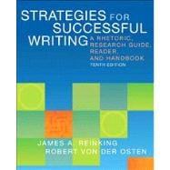Strategies for Successful Writing A Rhetoric, Research Guide, Reader, and Handbook Plus NEW MyWritingLab with eText -- Access Card Package