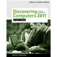 Study Guide for Shelly/Vermaat's Discovering Computers 2011: Complete