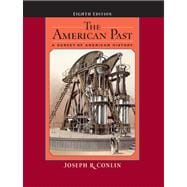 American Past : A Survey of American History