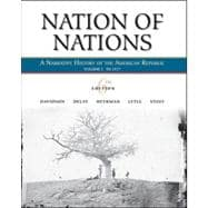 Nation of Nations, Volume I: To 1877 : A Narrative History of the American Republic