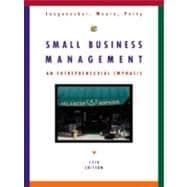 Small Business Management: An Entrepreneurial Emphasis
