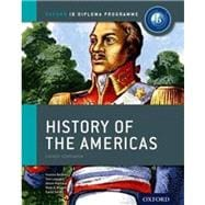 IB History of the Americas Course Book Oxford IB Diploma Program