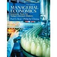 Managerial Economics : Economic Tools for Today's Decision Makers