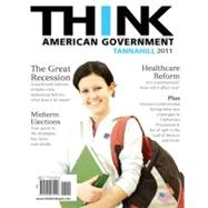 Think American Government, 2011 Edition