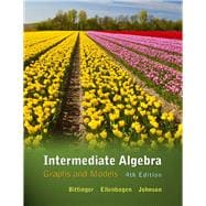 Intermediate Algebra Graphs & Models plus MyMathLab/MyStatLab -- Access Card Package