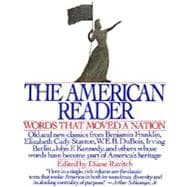 American Reader : Words That Moved a Nation