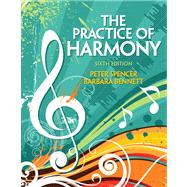 Practice of Harmony, The Plus MySearchLab with eText