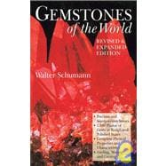Gemstones of the World Newly Revised & Expanded Third Edition