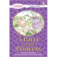 A Party for the Princess #2 Angelina's Diary