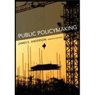 Public Policymaking, 7th Edition