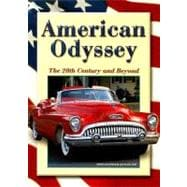 American Odyssey : The 20th Century and Beyond