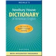 Heinle's Newbury House Dictionary of American English with Integrated Thesaurus (Hardcover)