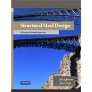 Structural Steel Design A Practice Oriented Approach