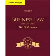 Cengage Advantage Books: Business Law Text and Cases - The First Course