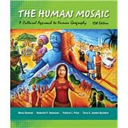 The Human Mosaic A Cultural Approach to Human Geography
