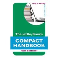Little, Brown Compact Handbook with Exercises and MyWritingLab with Pearson eText