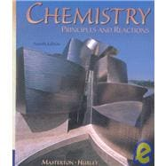 Chemistry : Principles and Reactions (with CD-Rom)