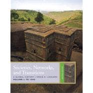 Societies, Networks, and Transitions, Volume 1: To 1500, 2nd Edition