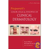 Fitzpatrick's Color Atlas & Synopsis of Clinical Dermatology