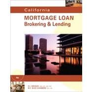 California Mortgage Loan Brokering and Lending, 4th Edition