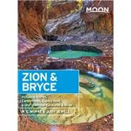 Moon Zion & Bryce Including Arches, Canyonlands, Capitol Reef, Grand Staircase-Escalante & Moab 9781631210198R